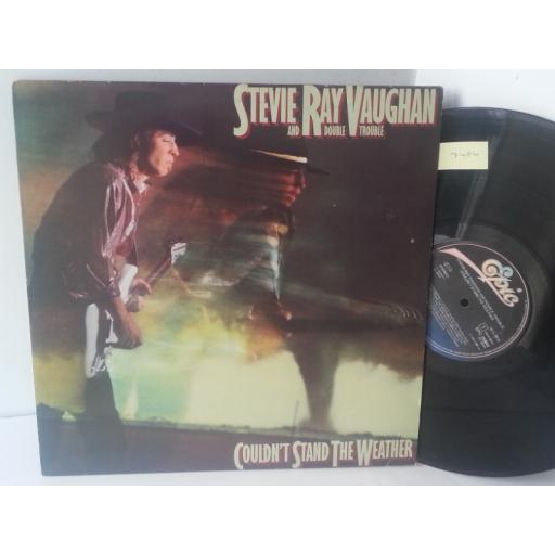 SOLD : STEVIE RAY VAUGHAN AND DOUBLE TROUBLE cant stand the weather, EPC 25940