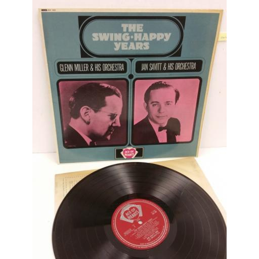 GLENN MILLERS & HIS ORCHESTRA / JAN SAVITT & HIS ORCHESTRA the swing - happy years, AH 143