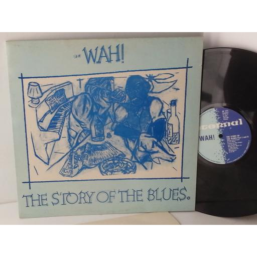 WAH! the story of the blues, JF 1