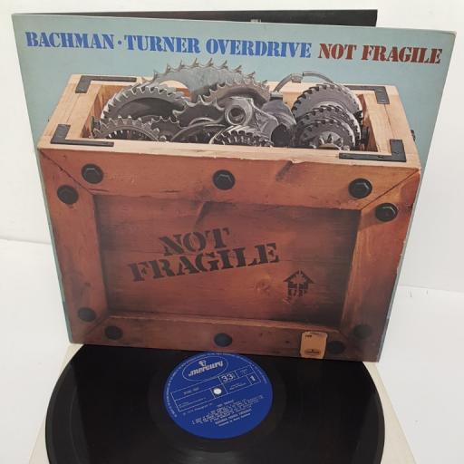 "BACHMAN-TURNER OVERDRIVE, not fragile, 9100 007, 12"" LP"