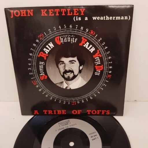 "A TRIBE OF TOFFS, john kettley (is a weatherman), B side festive frolics from four fellows, DAFT 1, 7"" single"