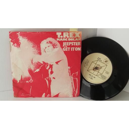 T. REX, MARC BOLAN jeepster c/w get it on, 7 inch single, BUG 90