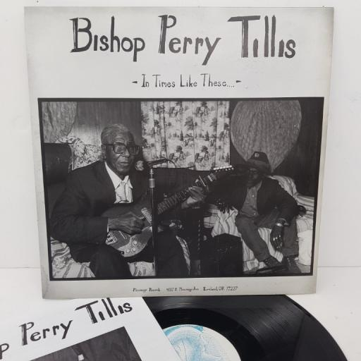 "BISHOP PERRY TILLIS, in times like these..., MR-034, 12"" LP"