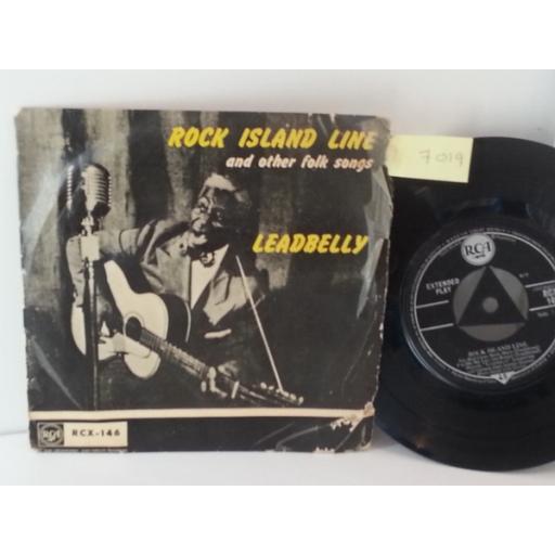 LEADBELLY rock island line and other folk songs, 7 inch single, RCX 146.