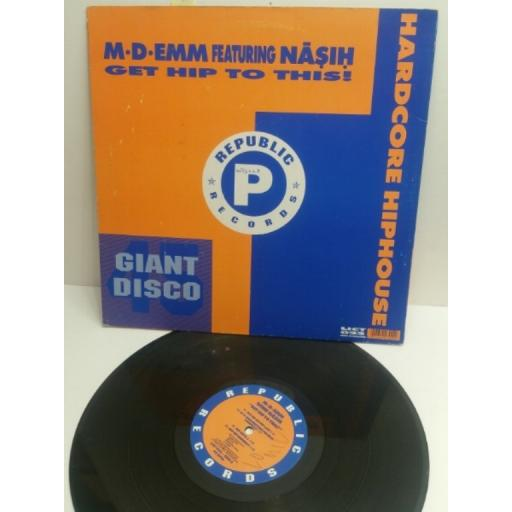 "M-D-EMM FEATURING NASH get hip to this! LICT022 4 TRACK 12"" SINGLE"