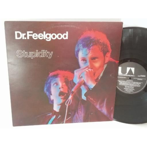 DR FEELGOOD stupidity