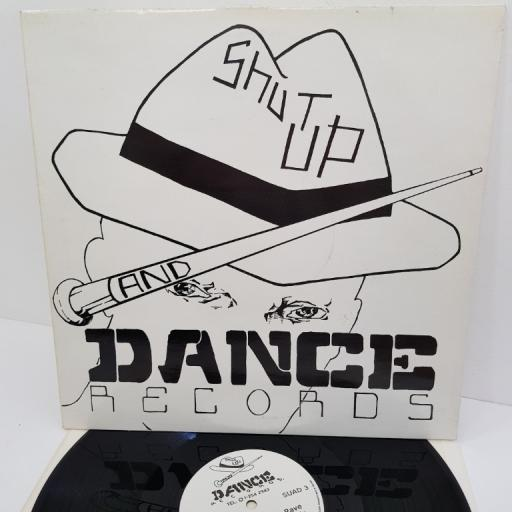 "SHUT UP AND DANCE, twenty pounds to get in, SUAD 3, 12"" LP"