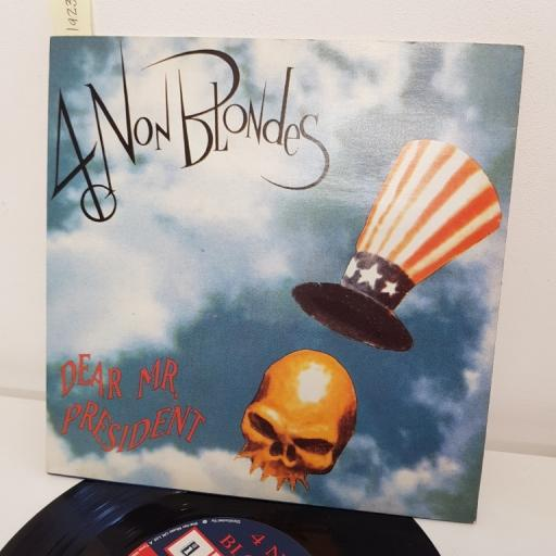 """4 NON BLONDES, dear mr president, B side superfly, A8333, 7"""" single"""