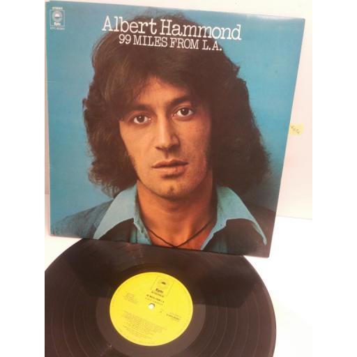 ALBERT HAMMOND 99 miles from L.A. EPC80961