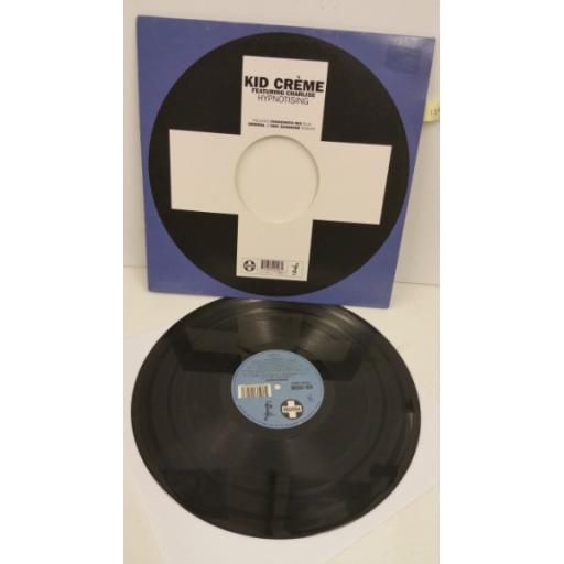 KID CREME hypnotising, 12 inch single, 12TIV 189