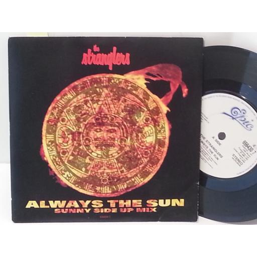 "THE STRANGLERS always the sun (sunny side up mix), 7"" single, 656430 7"