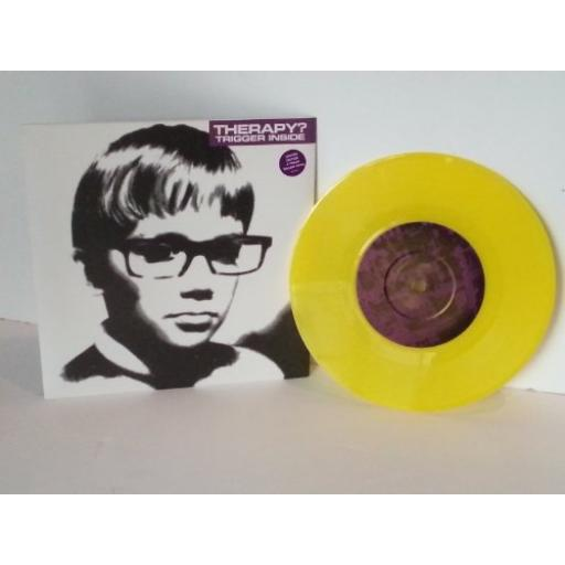 THERAPY? Trigger inside, limited edition 4 track yellow vinyl