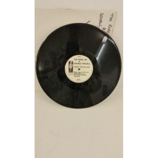 THE REBEL MC & DOUBLE TROUBLE street tuff , 12 inch single, WANTX 18