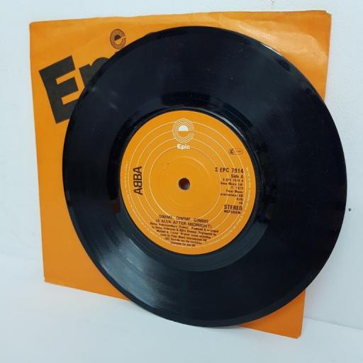 "ABBA, gimme, gimme, gimme (a man after midnight), B side the king has lost his crown, S EPC 7914, 7"" single"