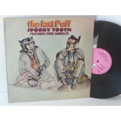 SOLD: SPOOKY TOOTH FEATURING MIKE HARRISON the last puff