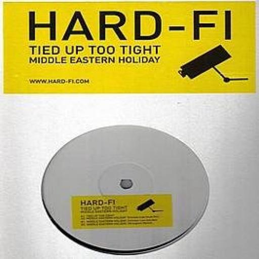 HARD FI tied up too tight, 7 inch single, yellow vinyl, part 1