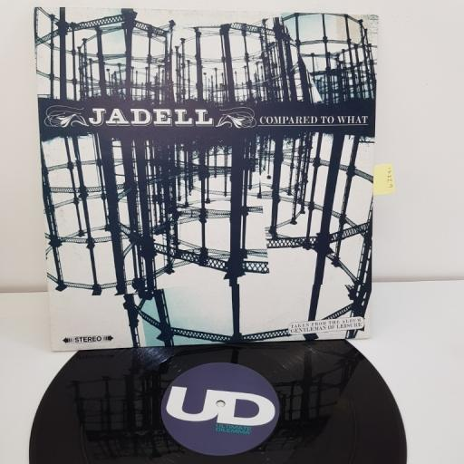"""JADELL, compared to what, taken from the album GENTLEMEN OF LEISURE, 12"""", UDR027"""
