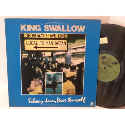 KING SWALLOW subway jam, pace yourself, CR477