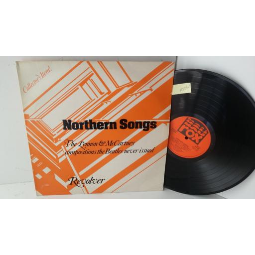 Northern songs:REVOLVER the lennon and mccartney compositions the beatles never issued, ROX LP 001