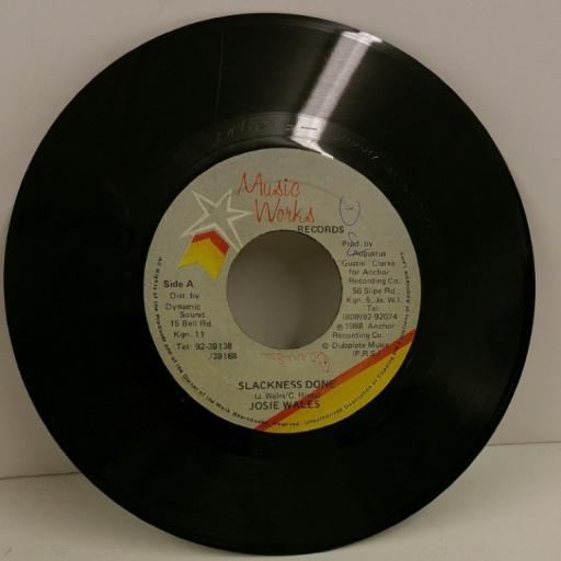 JOSIE WALES slackness done, 7 inch single
