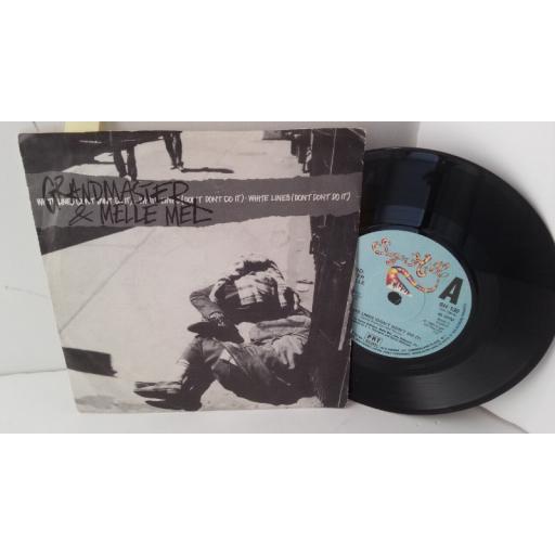 """GRANDMASTER & MELLE MEL white lines (don't do it), 7"""" single, SH 130"""