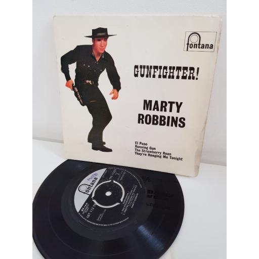 MARTY ROBBINS, side A el paso, running gun, side B the strawberry roan, they're hanging me tonight, TFE.17224, 7'' EP