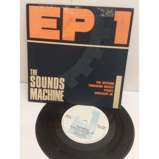 THE MISSION, THROWING MUSES, PIXIES, DINOSAUR JUNIOR. EP1 The Sounds Machine. MACH1