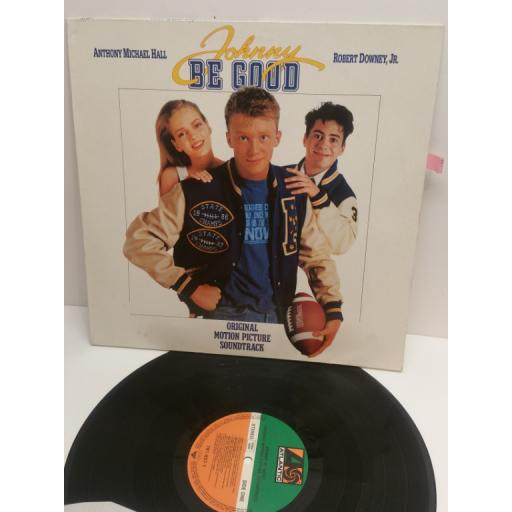 JOHNNY BE GOOD original motion picture soundtrack Featuring TED NUGENT, JUDAS PRIEST, KIX, DIRTY LOOKS 7818371