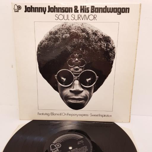 "JOHNNY JOHNSON AND HIS BANDWAGON, soul survivor, SBLL 138, 12"" LP"
