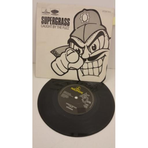 SOLD : SUPERGRASS caught by the fuzz, 7 inch single, R 6396