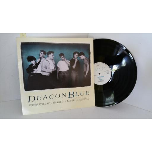 DEACON BLUE when will you (make my telephone ring), 12 inch single, DEAC T3