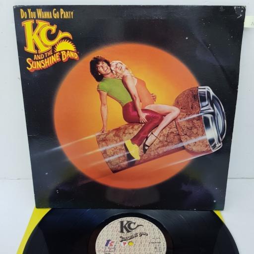 "KC & THE SUNSHINE BAND, do you wanna go party, S TKR 83369, 12"" LP"