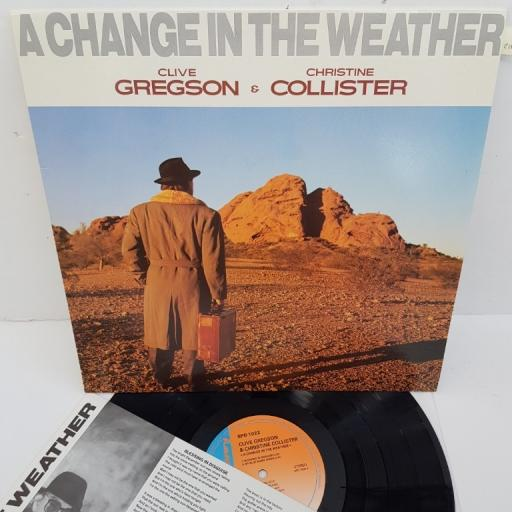 "CLIVE GREGSON & CHRISTINE COLLISTER, a change in the weather, SPD 1022, 12"" LP"