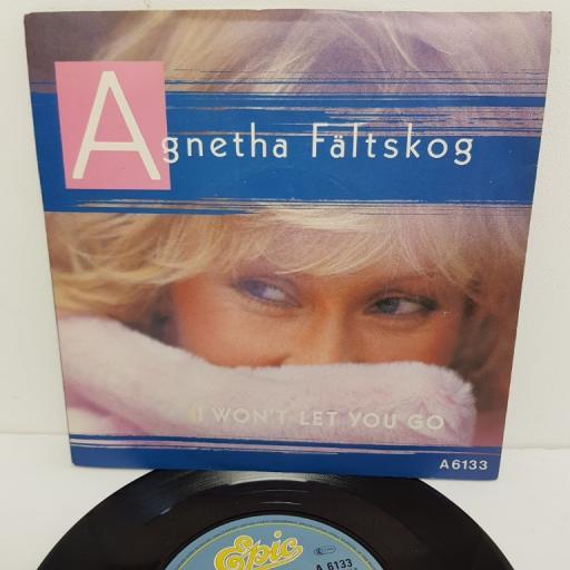 "AGNETHA FALTSKOG, I won't let you go, B side you're there, A 6133, 7"" single"