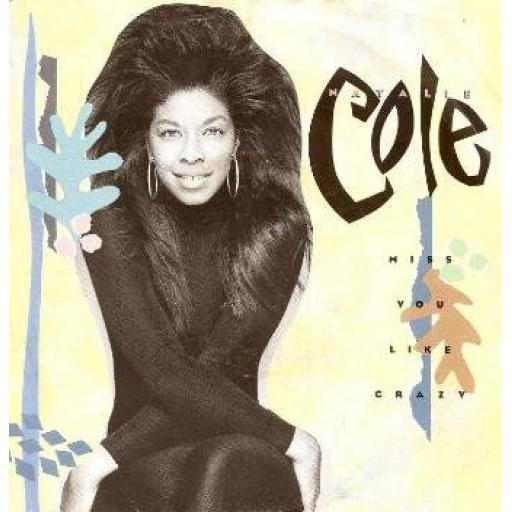 NATALIE COLE miss you like crazy A SUPERB COLLECTION OF HITS TOWW-3038 JAPANESE LASER DISC WITH OBE