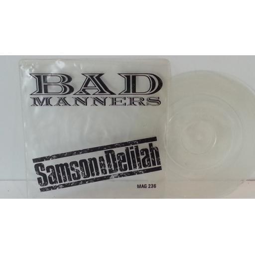BAD MANNERS samson & delilah. 7 inch vinyl picture disc. MAG236