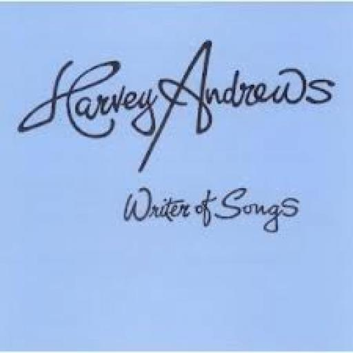 Harvey Andrews WRITER OF SONGS. Signed copy, featuring Bob Falloon, Stan Gorman, Dave Mattacks, Ralph McTell, Cozy Powell, Danny Thompson, Rick Wakeman