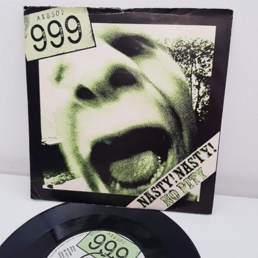 "999, nasty, nasty, B side no pity, UP 36299, 7"" single"