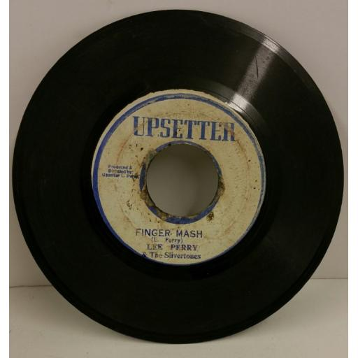 LEE PERRY & THE SILVERTONES finger mash / dub the music, 7 inch single