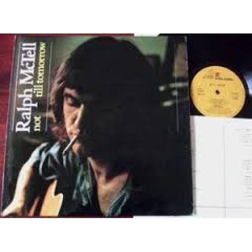 Ralph McTell NOT TILL TOMORROW with fold out lyric sheet