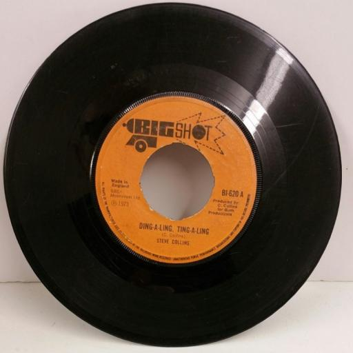 STEVE COLLINS ding a ling, ting a ling, 7 inch single, BI-620