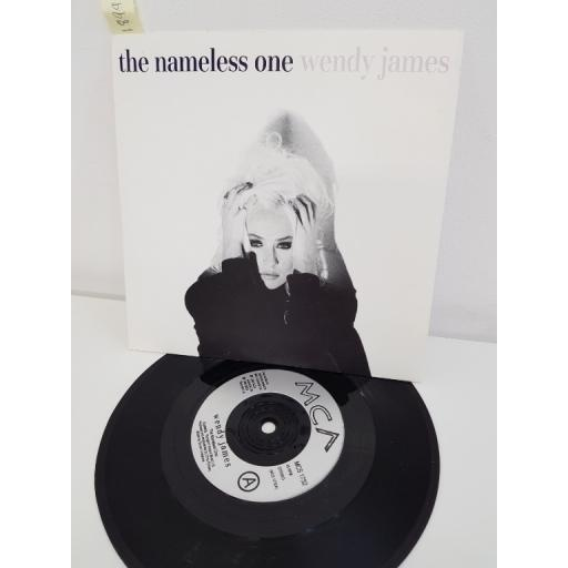 "WENDY JAMES, the nameless one, B side I just don't want it anymore, MCS 1732, 7"" single"