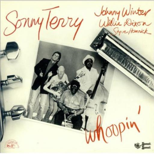 Sonny Terry, Johnny Winter, Willie Dixon. Whoopin'
