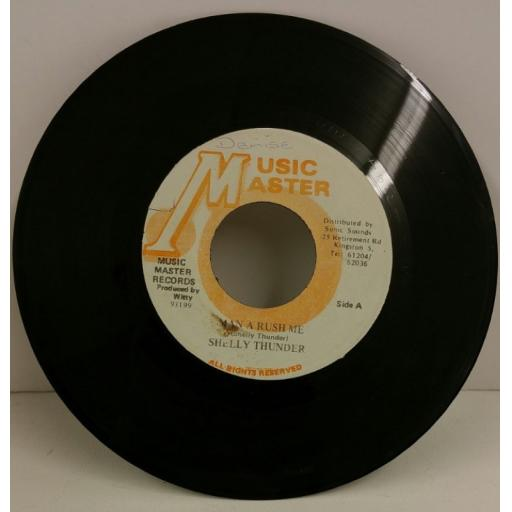 SHELLY THUNDER man a rush me, 7 inch single