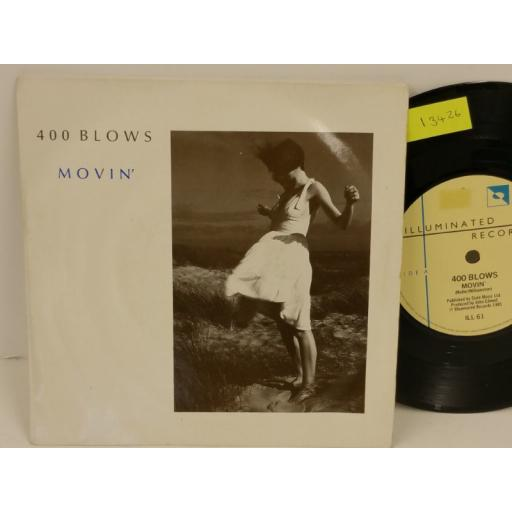 400 BLOWS movin', PICTURE SLEEVE, 7 inch single, ILL 61