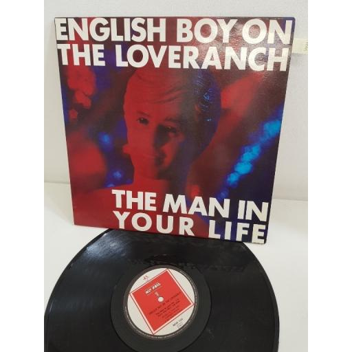 "ENGLISH BOY ON THE LOVERANCH, the man in your life, NEW 100, 12"" SINGLE"