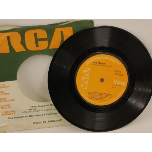 ELVIS PRESLEY i just can't help believin', 7 inch single, RCA 2158