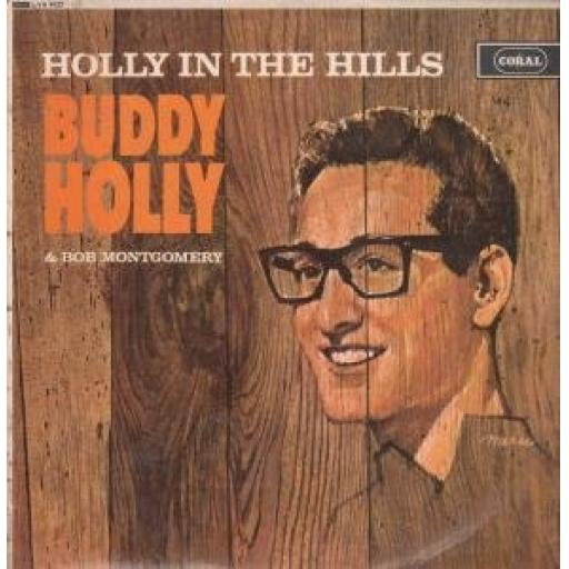BUDDY HOLLY. HOLLY IN THE HILLS