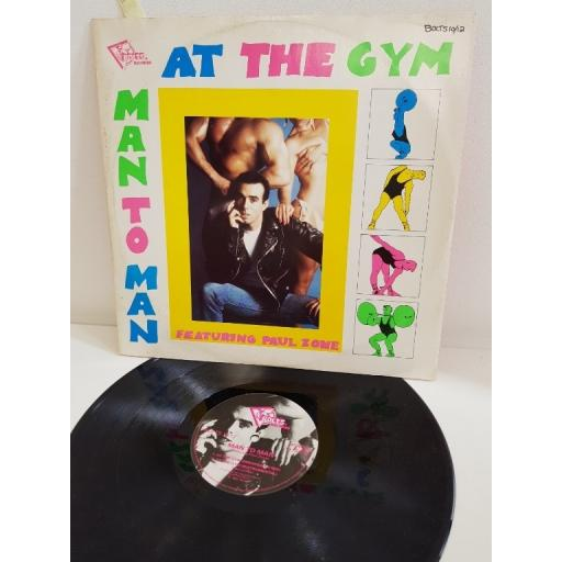 """MAN 2 MAN, at the gym, featuring paul zone, BOLTS 10 12, 12""""SINGLE"""