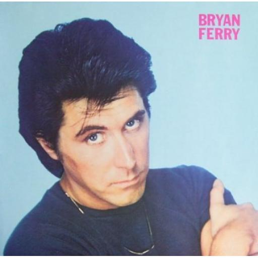 BRYAN FERRY. these foolish things